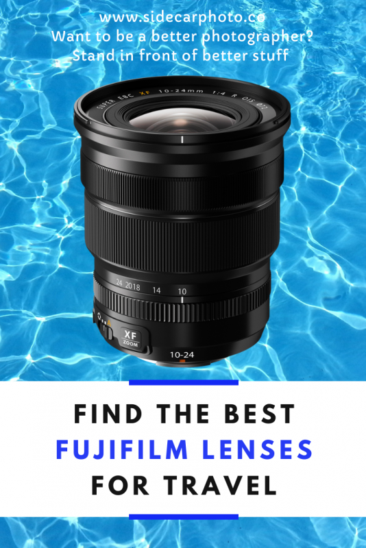 Best Fuji Lens for Travel Photography